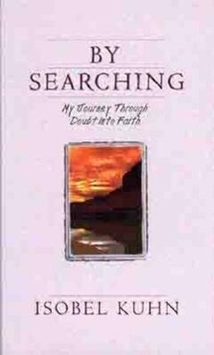 By Searching: My Journey Through Doubt Into Faith als Taschenbuch