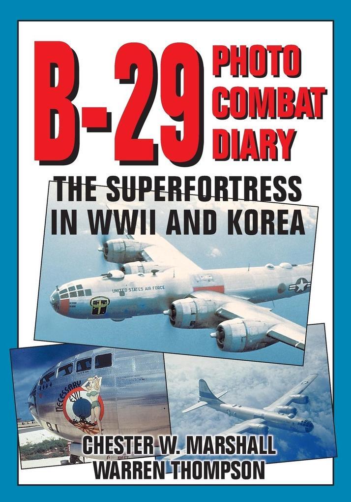 B-29 Photo Combat Diary als Buch