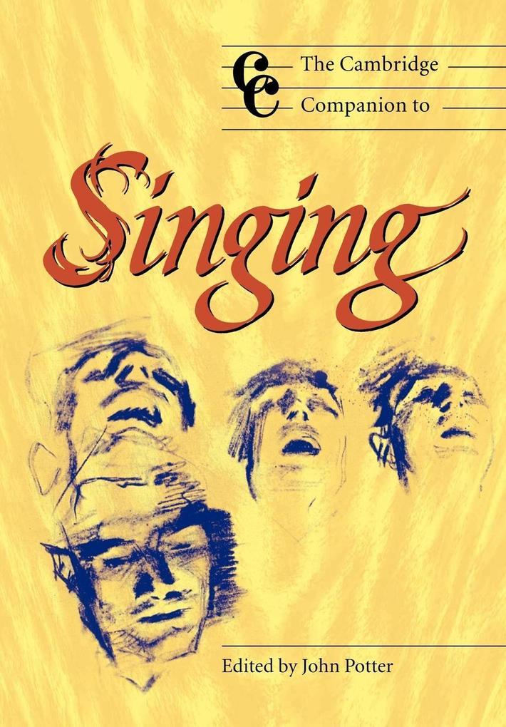 The Cambridge Companion to Singing als Buch