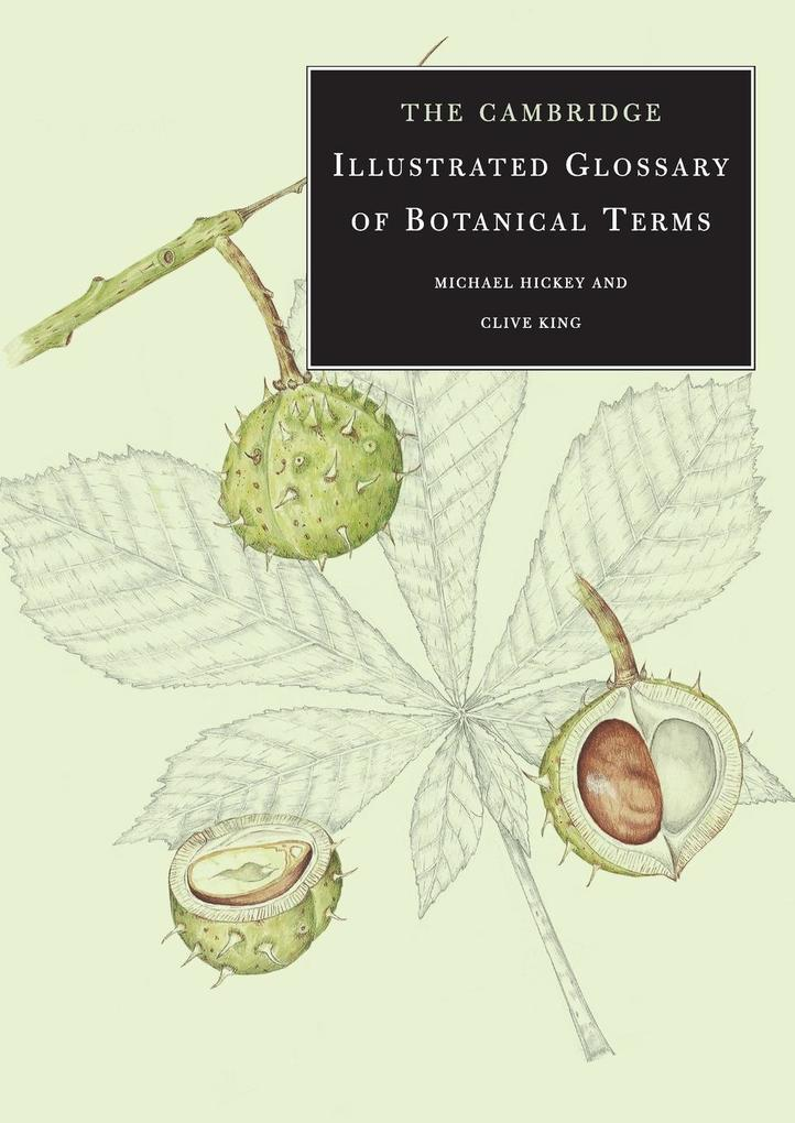 The Cambridge Illustrated Glossary of Botanical Terms als Buch