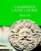 Cambridge Latin Course Book 3