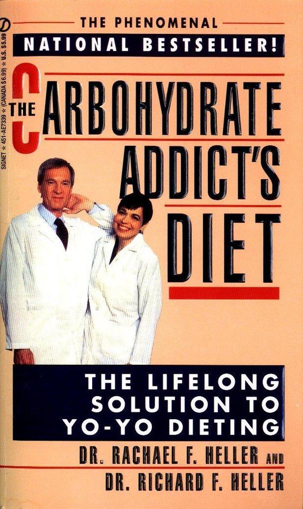 The Carbohydrate Addict's Diet als Taschenbuch