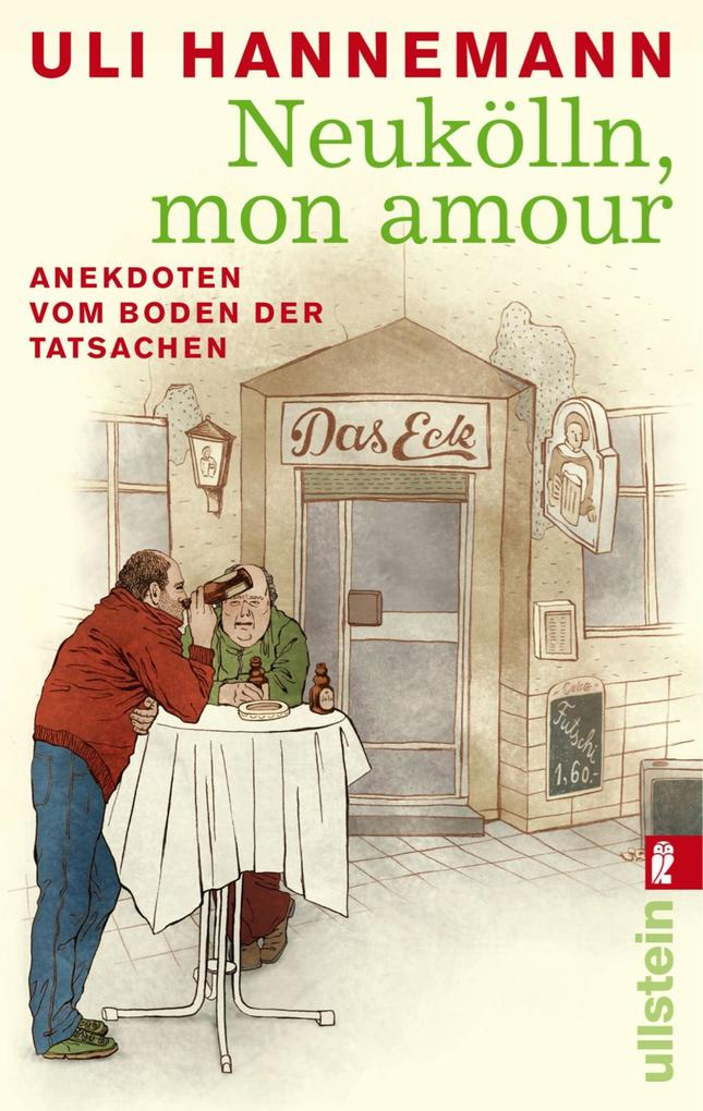 Neukölln, mon amour als eBook Download von Uli ...