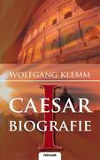 Cäsar Biografie Band 1