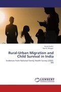 Rural-Urban Migration and Child Survival in India