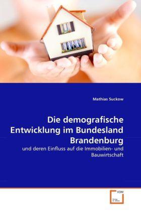 Die demografische Entwicklung im Bundesland Bra...
