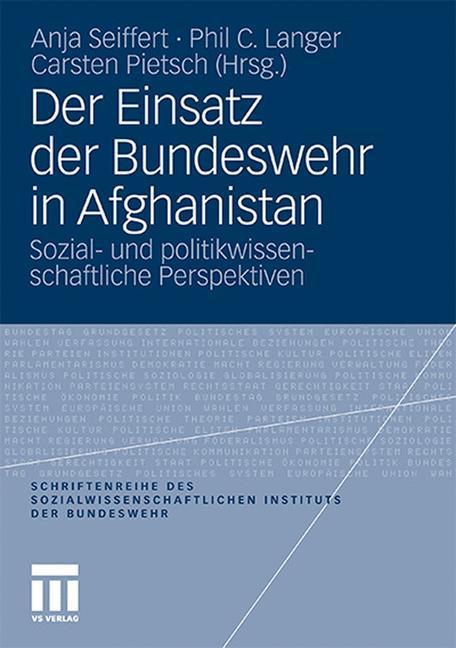 Der Einsatz der Bundeswehr in Afghanistan als B...