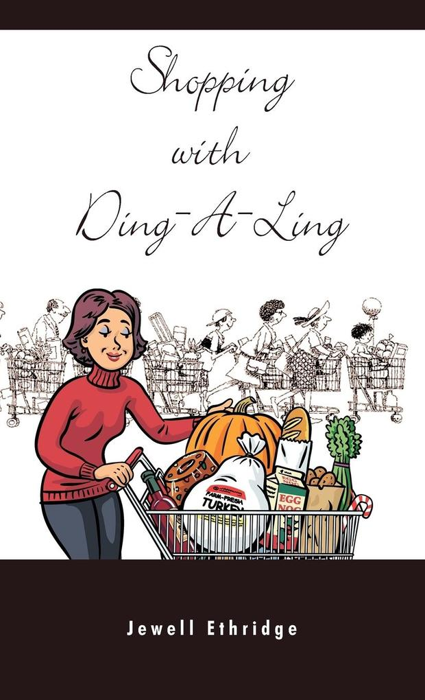 Shopping with Ding-A-Ling als Buch von Jewell E...