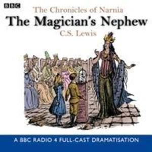 The Chronicles of Narnia: The Magician's Nephew als Hörbuch