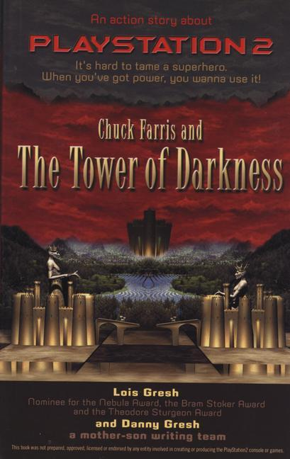Chuck Farris and the Tower of Darkness: An Action Story about PlayStation2 als Taschenbuch