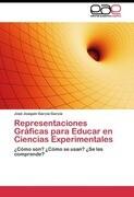 Representaciones Gráficas para Educar en Ciencias Experimentales