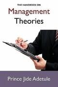 The Handbook on Management Theories