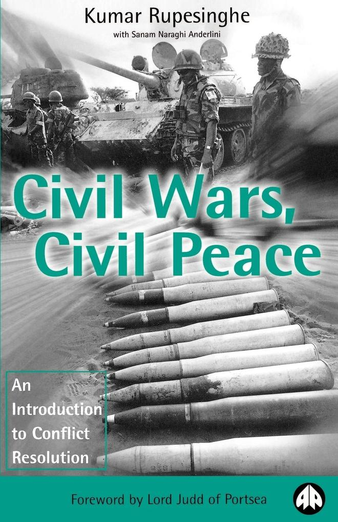 Civil Wars, Civil Peace: An Introduction to Conflict Resolution als Taschenbuch