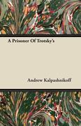 A Prisoner Of Trotsky's