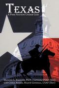 Texas: A Free Nation Under God