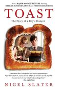 Toast: The Story of a Boy's Hunger