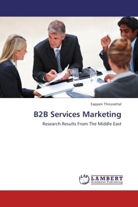 B2B Services Marketing als Buch von Eappen Thir...