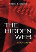 The Hidden Web: A Sourcebook