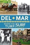 del Mar:: Where the Turf Meets the Surf