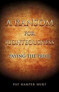 A Ransom for Righteousness