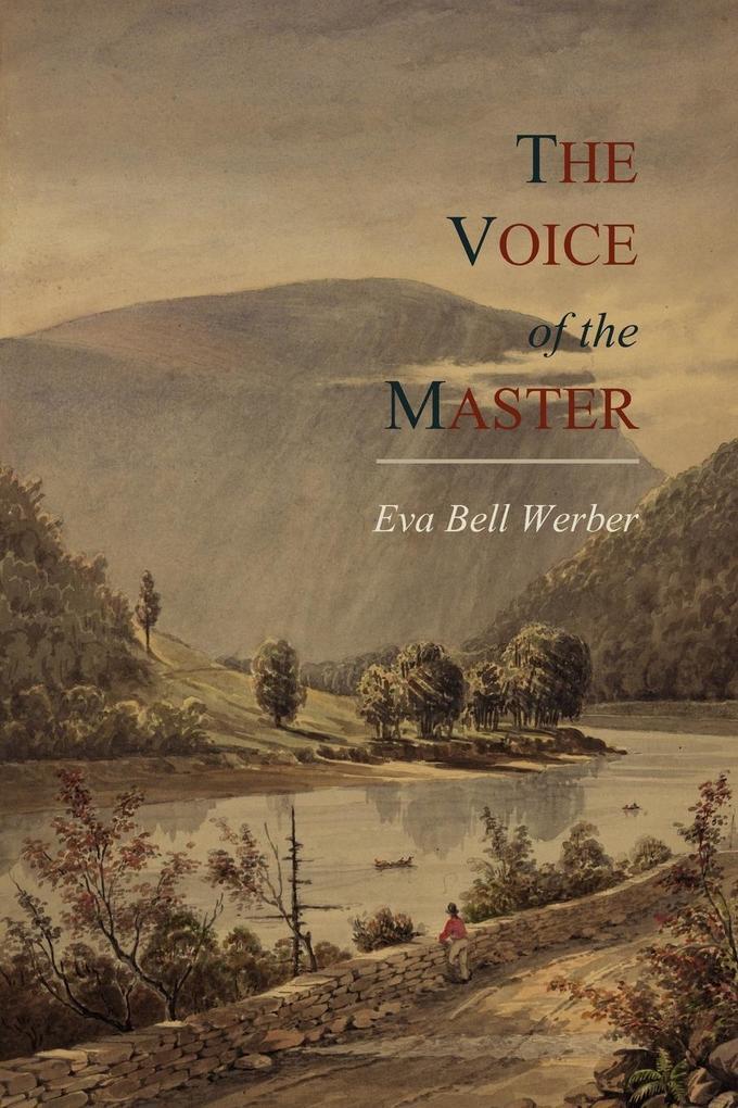 The Voice of the Master als Buch von Eva Bell W...