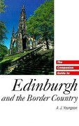The Companion Guide to Edinburgh and the Border Country
