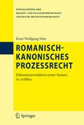 Romanisch-kanonisches Prozessrecht