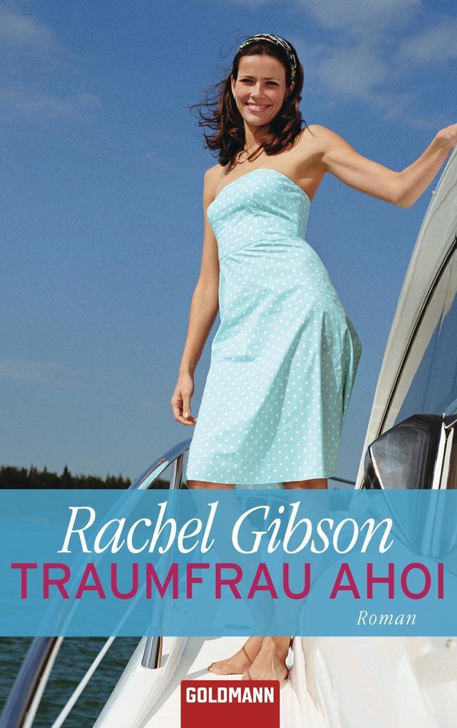 Traumfrau ahoi als eBook Download von Rachel Gi...