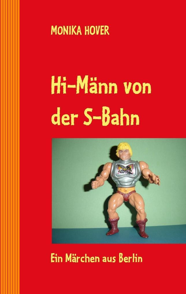 Hi-Männ von der S-Bahn als eBook Download von M...