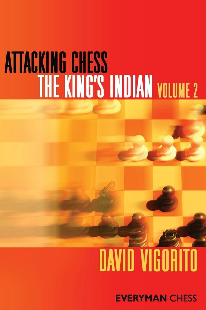 Attacking Chess The King´s Indian Volume 2 als ...