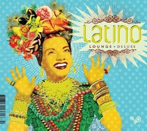 Latino Lounge Deluxe
