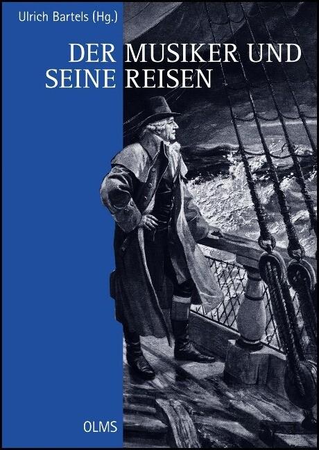 Der Musiker und seine Reisen als Buch von