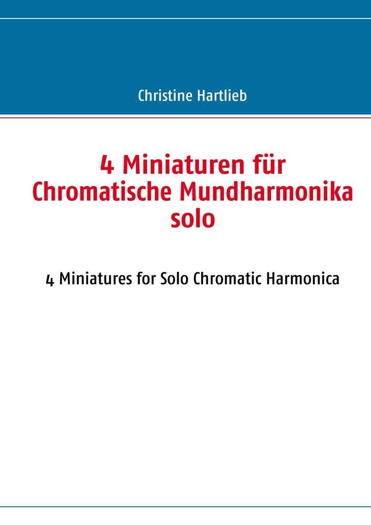 4 Miniaturen für Chromatische Mundharmonika sol...
