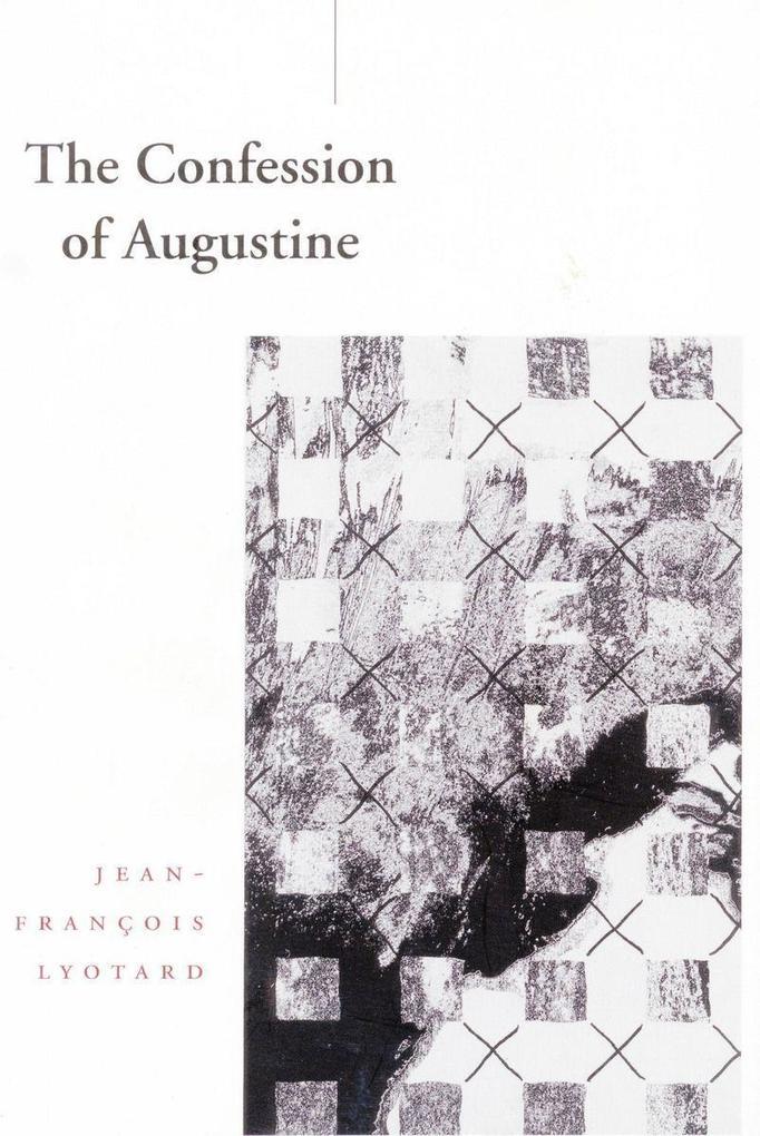 The Confession of Augustine als Taschenbuch