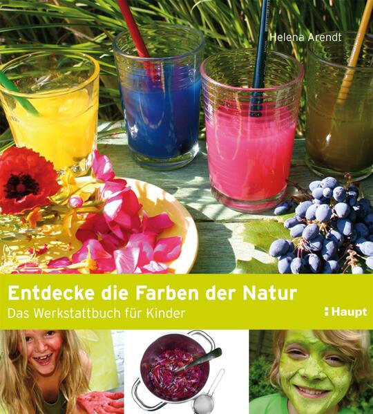Entdecke die Farben der Natur als Buch von Hele...