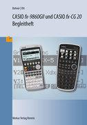 CASIO FX-9860 GII + Casio FX-CG 20 Begleitheft