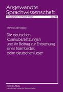 Die deutschen Koranübersetzungen und ihr Beitrag zur Entstehung eines Islambildes beim deutschen Leser