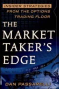 Market Taker´s Edge: Insider Strategies from th...