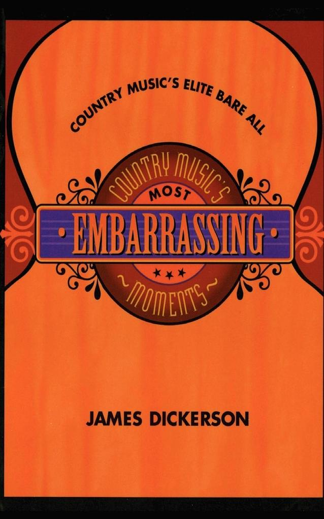 Country Music's Most Embarrassing Moments als Taschenbuch