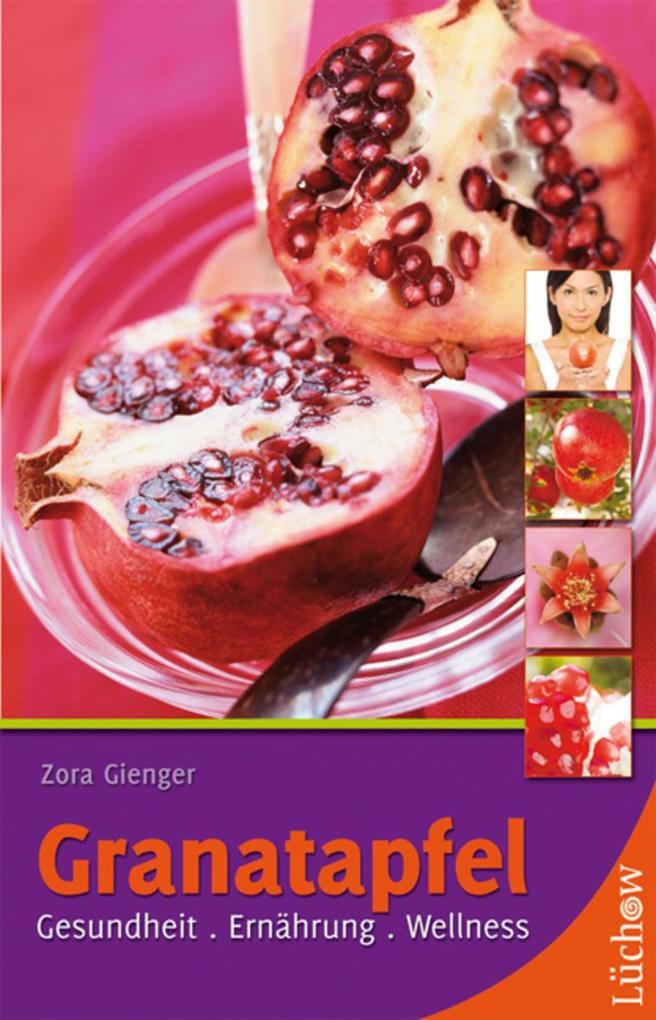 Granatapfel als eBook Download von Zora Gienger
