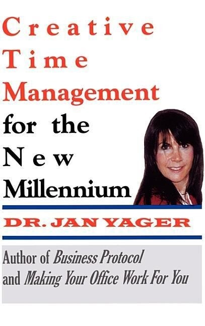 Creative Time Management for the New Millennium als Buch
