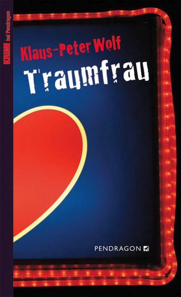 Traumfrau als eBook Download von Klaus-Peter Wolf