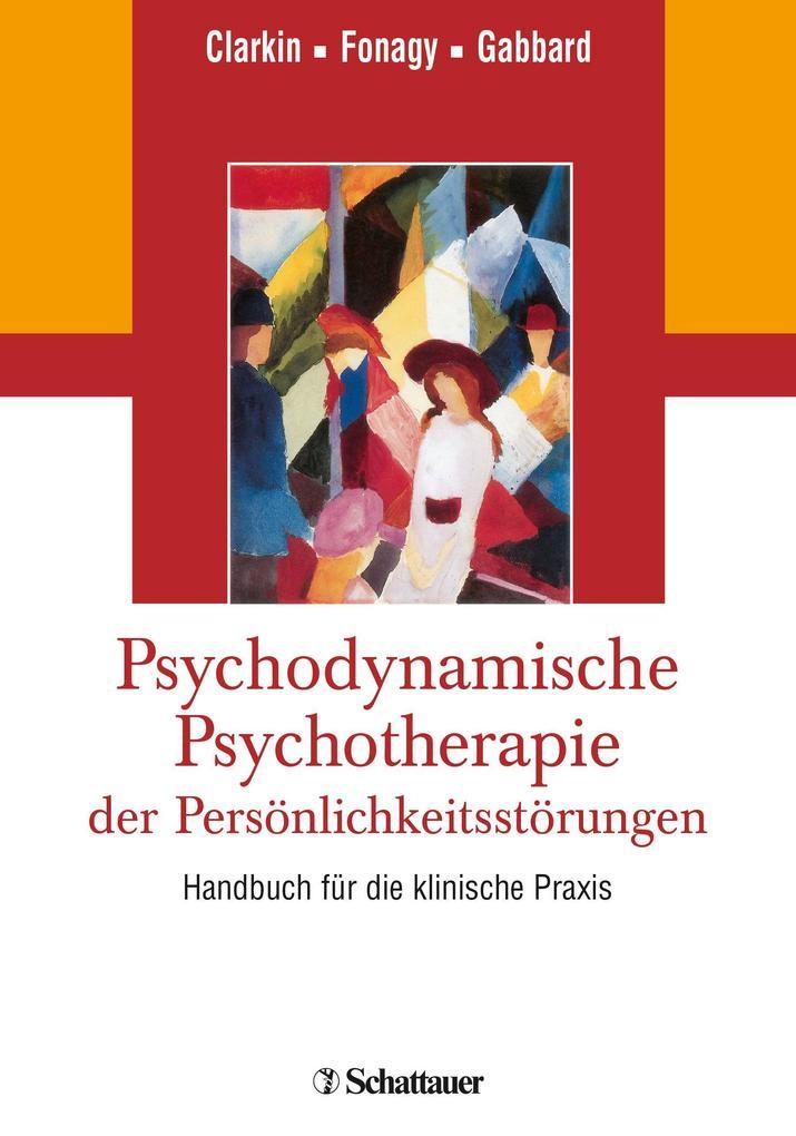 Psychodynamische Psychotherapie der Persönlichk...