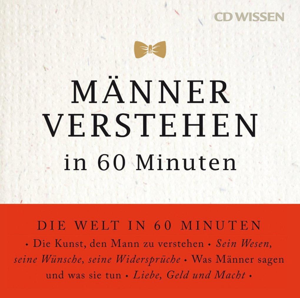 CD WISSEN - Männer verstehen in 60 Minuten als ...