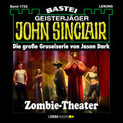 John Sinclair, Band 1732: Zombie-Theater (2.Teil)