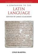 A Companion to the Latin Language