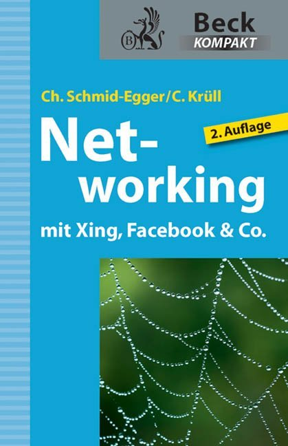 Networking mit Xing, Facebook & Co. als Buch vo...