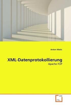 XML-Datenprotokollierung als Buch von Anton Matic