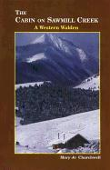 The Cabin on Sawmill Creek: A Western Waldne als Taschenbuch