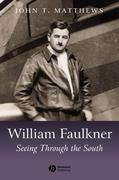 William Faulkner: Seeing Through the South